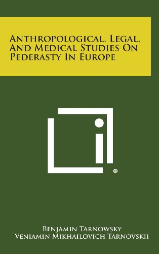 9781258619763: Anthropological, Legal, and Medical Studies on Pederasty in Europe