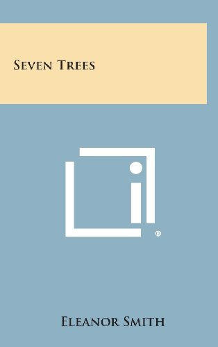 Seven Trees (1258619989) by Smith, Eleanor