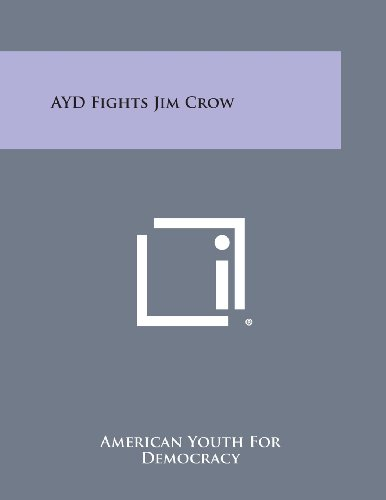 Ayd Fights Jim Crow (Paperback): American Youth for