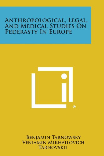 9781258625795: Anthropological, Legal, and Medical Studies on Pederasty in Europe