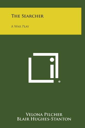9781258628055: The Searcher: A War Play