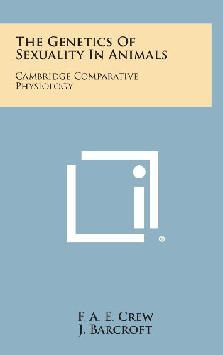 9781258628895: The Genetics of Sexuality in Animals: Cambridge Comparative Physiology