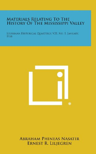 9781258629717: Materials Relating to the History of the Mississippi Valley: Louisiana Historical Quarterly, V21, No. 1, January, 1938