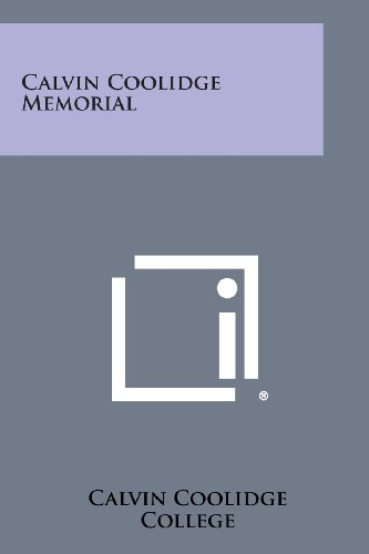9781258632663: Calvin Coolidge Memorial