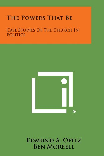 9781258635282: The Powers That Be: Case Studies of the Church in Politics