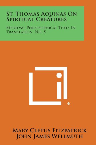 9781258635770: St. Thomas Aquinas On Spiritual Creatures: Medieval Philosophical Texts In Translation, No. 5