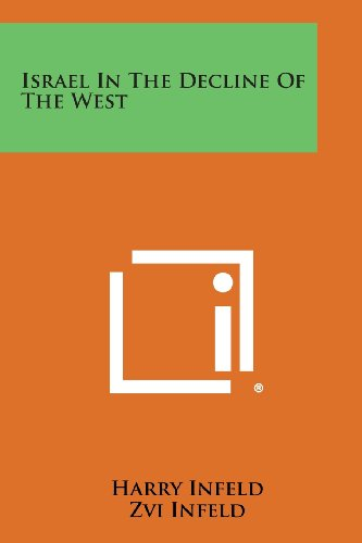 9781258637088: Israel in the Decline of the West
