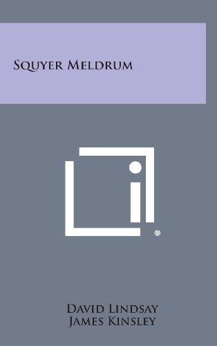 9781258640149: Squyer Meldrum