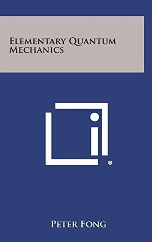 9781258640187: Elementary Quantum Mechanics