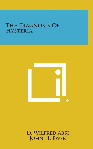 9781258642525: The Diagnosis of Hysteria
