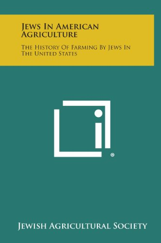 9781258652852: Jews in American Agriculture: The History of Farming by Jews in the United States