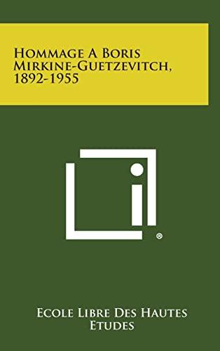 9781258653781: Hommage a Boris Mirkine-Guetzevitch, 1892-1955 (French Edition)