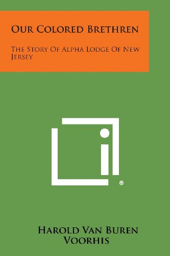 9781258655549: Our Colored Brethren: The Story of Alpha Lodge of New Jersey