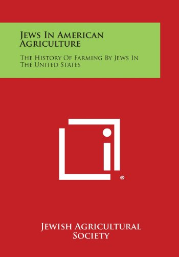 9781258655648: Jews in American Agriculture: The History of Farming by Jews in the United States