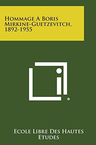 9781258657369: Hommage a Boris Mirkine-Guetzevitch, 1892-1955 (French Edition)