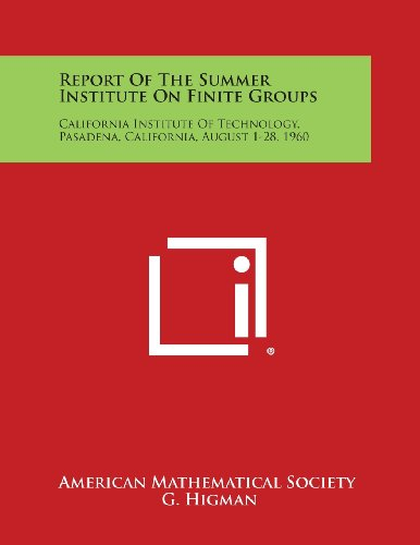Report of the Summer Institute on Finite: American Mathematical Society
