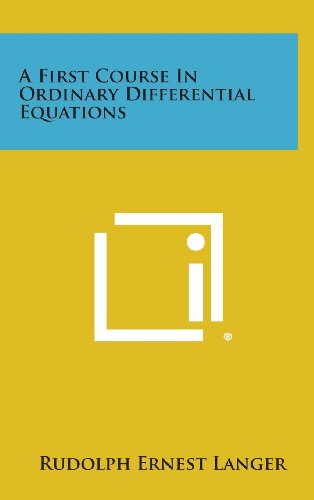 9781258663391: A First Course in Ordinary Differential Equations