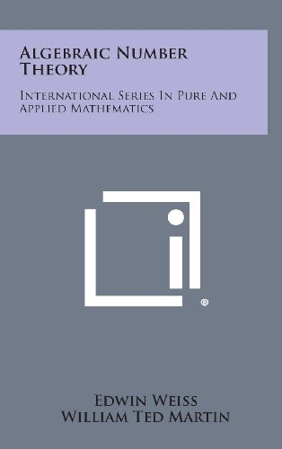 9781258663599: Algebraic Number Theory: International Series in Pure and Applied Mathematics