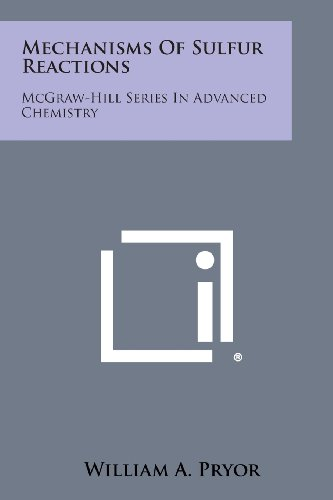 Mechanisms of Sulfur Reactions: McGraw-Hill Series in: William A Pryor