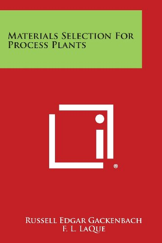 9781258668921: Materials Selection for Process Plants