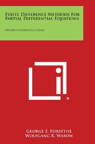 9781258669256: Finite Difference Methods for Partial Differential Equations: Applied Mathematics Series