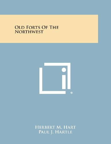 9781258680145: Old Forts of the Northwest