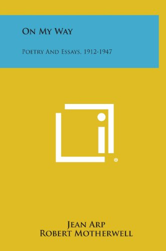 9781258695477: On My Way: Poetry And Essays, 1912-1947