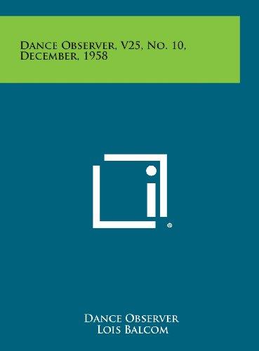 9781258699963: Dance Observer, V25, No. 10, December, 1958