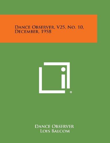 9781258701079: Dance Observer, V25, No. 10, December, 1958