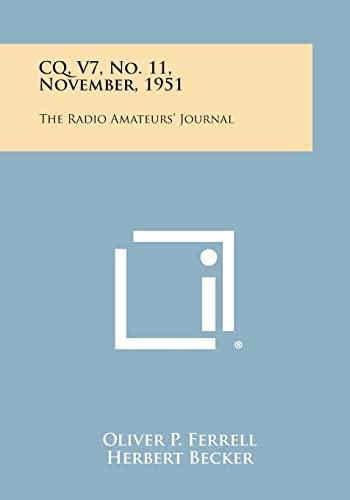 CQ, V7, No. 11, November, 1951: The