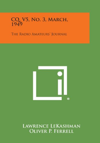 9781258704292: CQ, V5, No. 3, March, 1949: The Radio Amateurs' Journal
