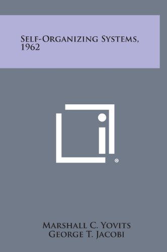 9781258709761: Self-Organizing Systems, 1962