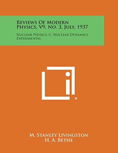 Reviews of Modern Physics, V9, No. 3,: M Stanley Livingston,