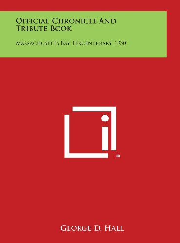 Official Chronicle and Tribute Book: Massachusetts Bay