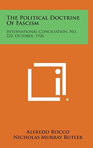 9781258718909: The Political Doctrine of Fascism: International Conciliation, No. 223, October, 1926