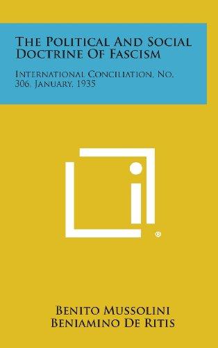 9781258720896: The Political and Social Doctrine of Fascism: International Conciliation, No. 306, January, 1935