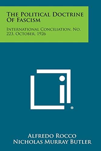 9781258724597: The Political Doctrine of Fascism: International Conciliation, No. 223, October, 1926