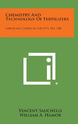 9781258754983: Chemistry and Technology of Fertilizers: American Chemical Society, No. 148