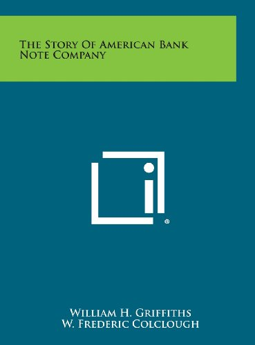9781258759278: The Story Of American Bank Note Company