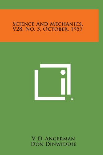9781258759544: Science and Mechanics, V28, No. 5, October, 1957