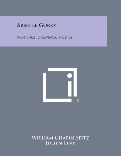 9781258760793: Arshile Gorky: Paintings, Drawings, Studies