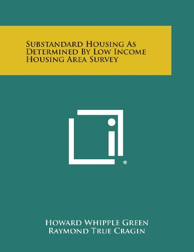 9781258761080: Substandard Housing as Determined by Low Income Housing Area Survey