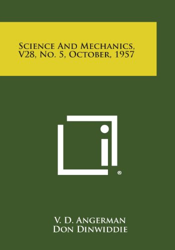 9781258761547: Science and Mechanics, V28, No. 5, October, 1957