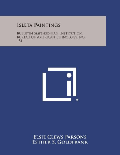 9781258761707: Isleta Paintings: Bulletin Smithsonian Institution, Bureau of American Ethnology, No. 181