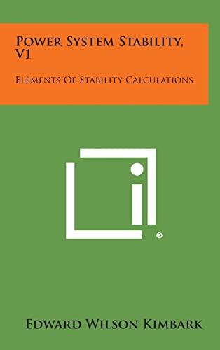 9781258766528: Power System Stability, V1
