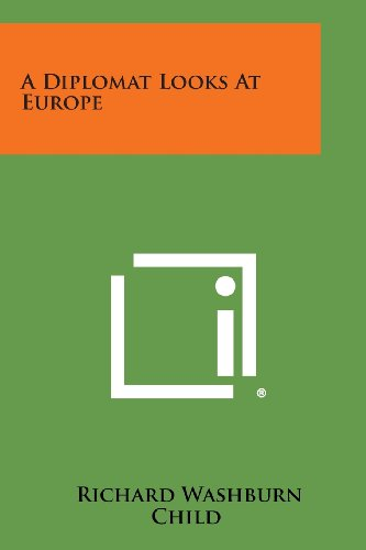 A Diplomat Looks at Europe