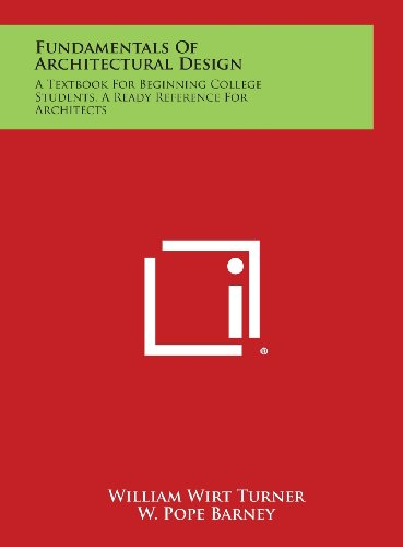 9781258771812: Fundamentals of Architectural Design: A Textbook for Beginning College Students, a Ready Reference for Architects