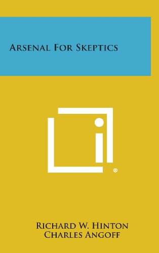9781258772895: Arsenal for Skeptics