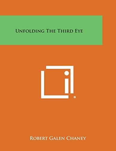 9781258773793: Unfolding the Third Eye