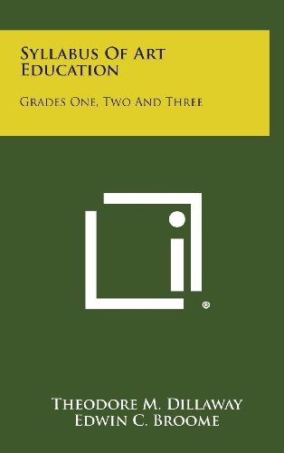 9781258778378: Syllabus of Art Education: Grades One, Two and Three